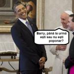 Ce l-a întrebat Papa pe Obama